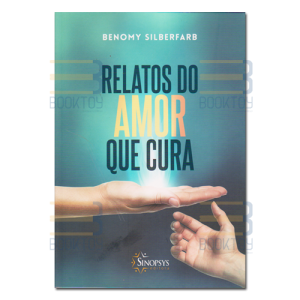 Relatos Do Amor Que Cura