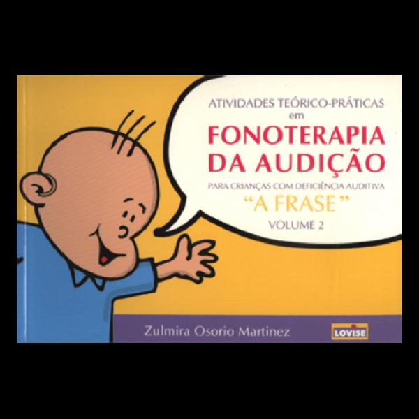 Fonoterapia Da Audição A Frase Da Criança