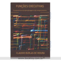 FUNCOES EXECUTIVAS FUNDAMENTOS DA APRENDIZAGEM E DO COMPORTAMENTO